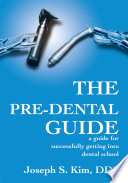 The Pre Dental Guide