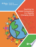 Teaching For Global Competence In A Rapidly Changing World