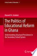 The Politics Of Educational Reform In Ghana
