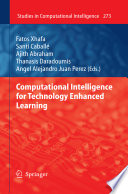 Computational Intelligence for Technology Enhanced Learning