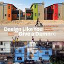 Design Like You Give a Damn [2] Book