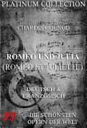 Romeo und Julia (Roméo et Juliette) (Die Opern der Welt)
