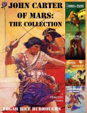 John Carter of Mars  The Collection   A Princess of Mars  The Gods of Mars  The Warlord of Mars  Thuvia  Maid of Mars  The Chessmen of Mars
