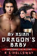 My Asian Dragon's Baby