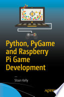 Python  PyGame and Raspberry Pi Game Development