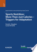 Sports Nutrition  More Than Just Calories   Triggers for Adaptation