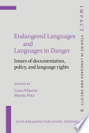 Endangered Languages and Languages in Danger
