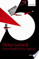Global Justice and Avant Garde Political Agency