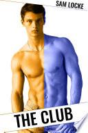 The Club  A Steamy Gay Erotica