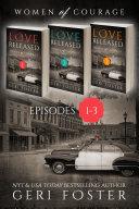 Love Released Box Set, Episodes 1-3 Book