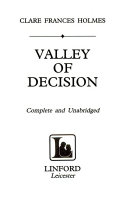 Valley Of Decision : facing emma as she tries to find...