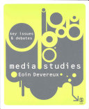 Media studies: key issues and debates