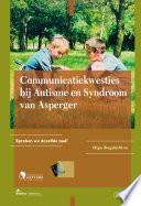 Communicatiekwesties Bij Autisme En Syndroom Van Asperger Spreken We Dezelfde Taal Reeks Fontys Oso Nr 23