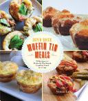Super Quick Muffin Tin Meals