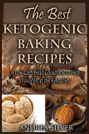 The Best Ketogenic Baking Recipes