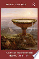 American Environmental Fiction  1782   1847