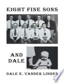 Eight Fine Sons And Dale