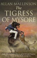 The Tigress Of Mysore