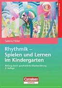 Rhythmik - Spielen und Lernen im Kindergarten