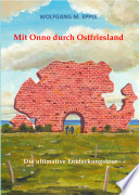 Mit Onno durch Ostfriesland