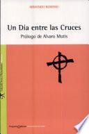 Un d  a entre las cruces