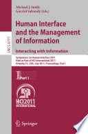 Human Interface and the Management of Information  Interacting with Information