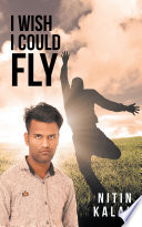 I Wish I Could Fly book
