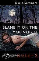 Book Blame It On The Moonlight