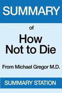 Summary of How Not to Die