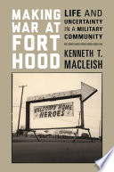 Making War at Fort Hood