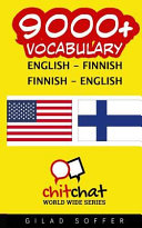 9000+ English - Finnish Finnish - English Vocabulary