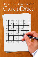 Daily CalcuDoku Puzzle Calendar 2017