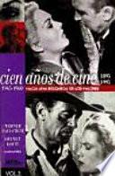 Cien a  os de cine  1945 1960  Hacia una b  squeda de los valores