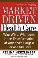 Market Driven Health Care