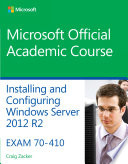 70 410 Installing   Configuring Windows Server 2012 R2