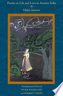 Poems On Life And Love In Ancient India : sattasai presents the many aspects of love...