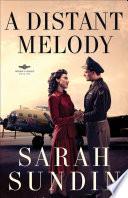 A Distant Melody  Wings of Glory Book  1