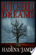 Butchered Dreams