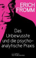 Das Unbewusste und die psychoanalytische Praxis