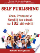 Self Publishing   Crea  Promuovi e Vendi il tuo e book su 102 siti web