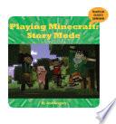 Playing Minecraft Story Mode