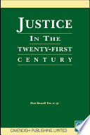 Justice In The 21st Century