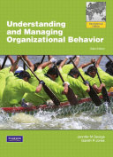 Understanding and Managing Organizational Behavior  Global Edition