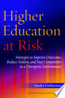 Higher Education at Risk
