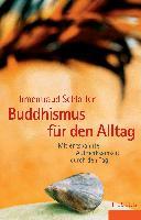 Buddhismus f  r den Alltag