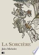 La Sorcière - Version intégrale (Livre I-Livre II)