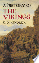 A History Of The Vikings : the subject chronicles the activities of those...