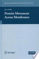 Protein Movement Across Membranes