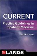 Current Practice Guidelines In Inpatient Medicine