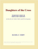 Daughters of the Cross (Webster's French Thesaurus Edition)